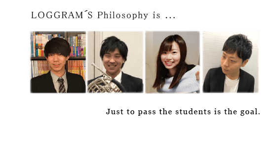 LOGGRAM'S Philosophy is... Just to pass the students is the goal.
